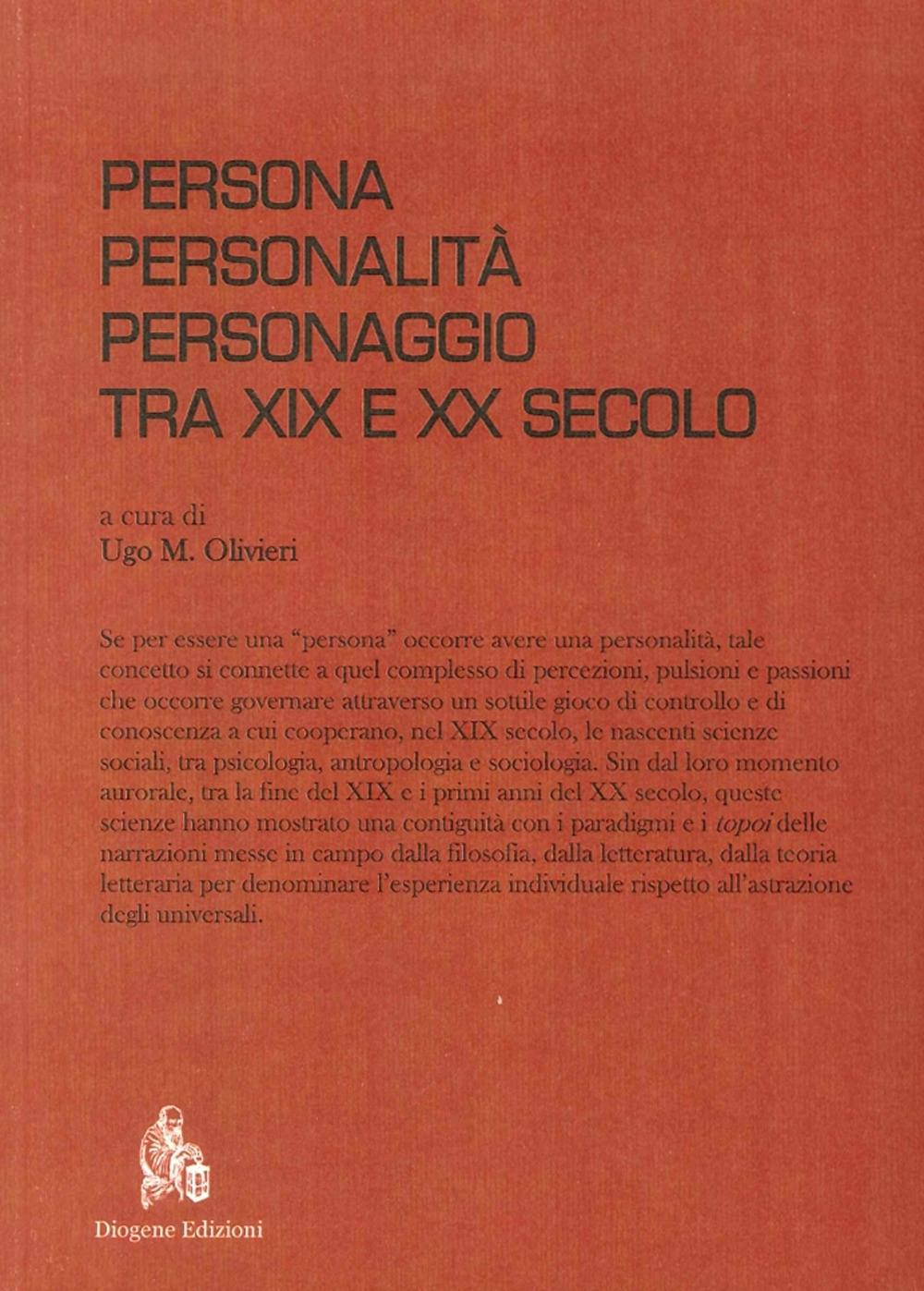 Persona, Personalità, Personaggio tra XIX e XX Secolo.