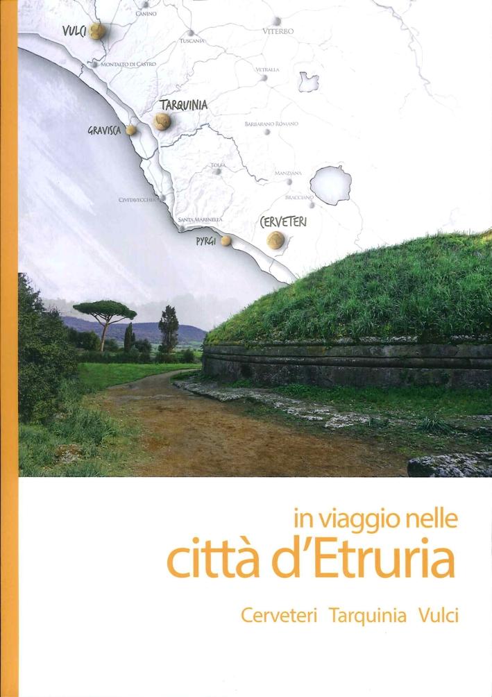 In Viaggio nelle Città d'Etruria + Cartoguida.