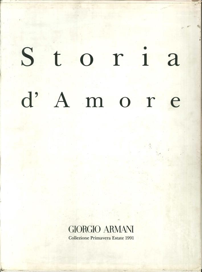 Storia d'Amore. Giorgio Armani. Collezione Primavera - Estate 1991.