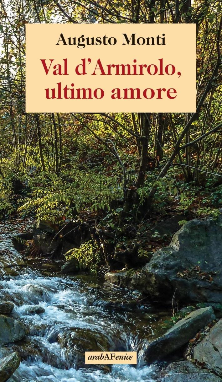 Val d'Armirolo, ultimo amore.