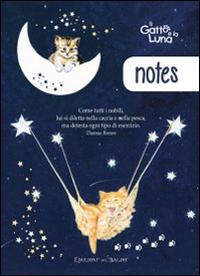 Il gatto e la luna. Notes.