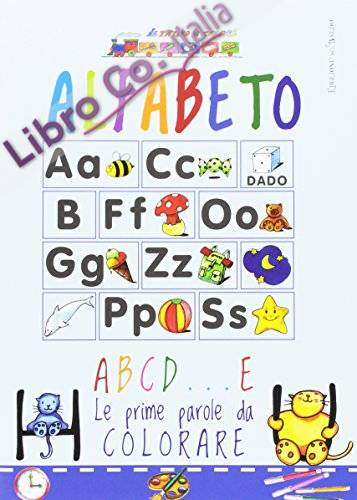 Alfabeto. ABCD... E. Ediz. illustrata