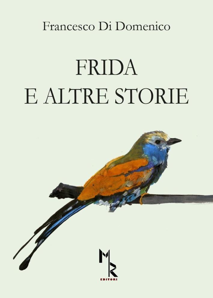 Frida e altre storie.