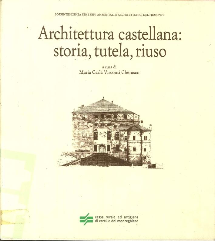 Architettura Castellana: Storia, Tutela, Riuso