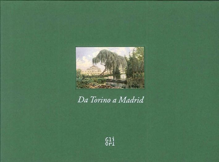 Da Torino a Madrid. Acquerelli dalla Collezione di Amedeo d'Aosta Re di Spagna.