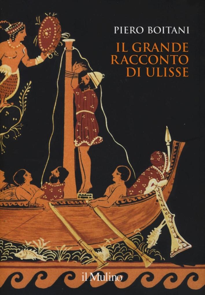 Il grande racconto di Ulisse.