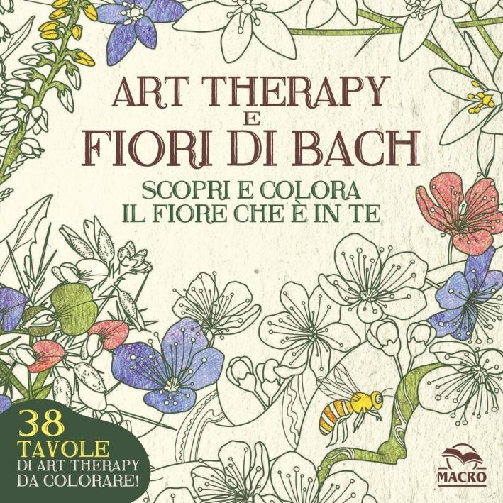 Art therapy e fiori di Bach. Scopri e colora il fiore che è in te.