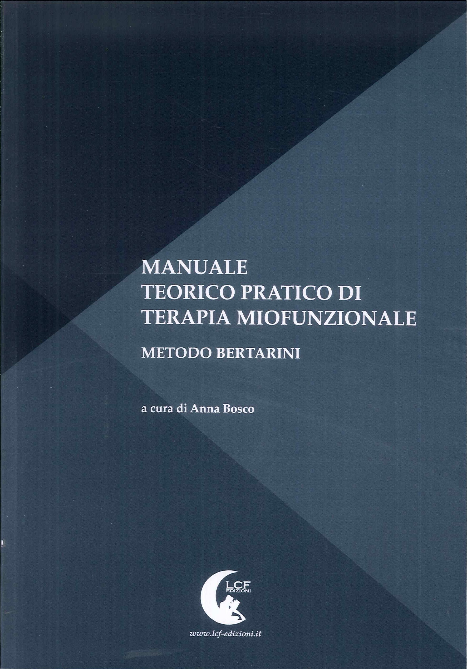 Manuale teorico pratico di terapia miofunzionale.