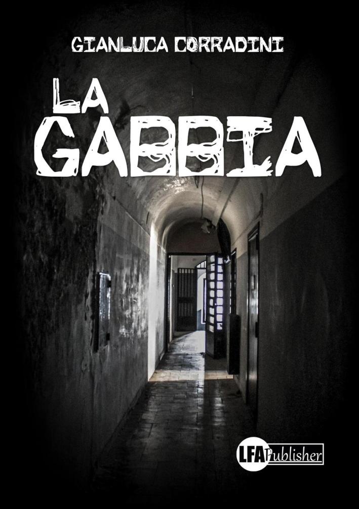 La Gabbia.