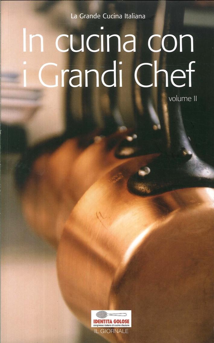 In Cucina con i Grandi Chef. Volume 2.