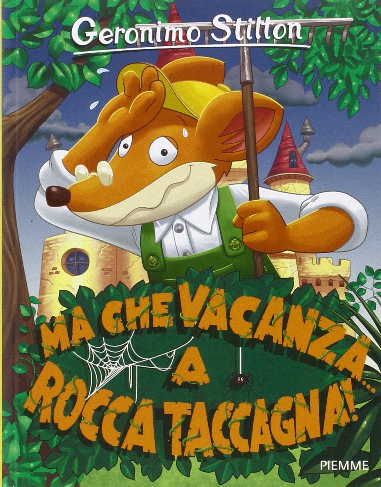 Ma che vacanze... a Rocca Taccagna!