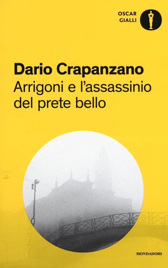 Arrigoni e l'assassinio del prete bello.