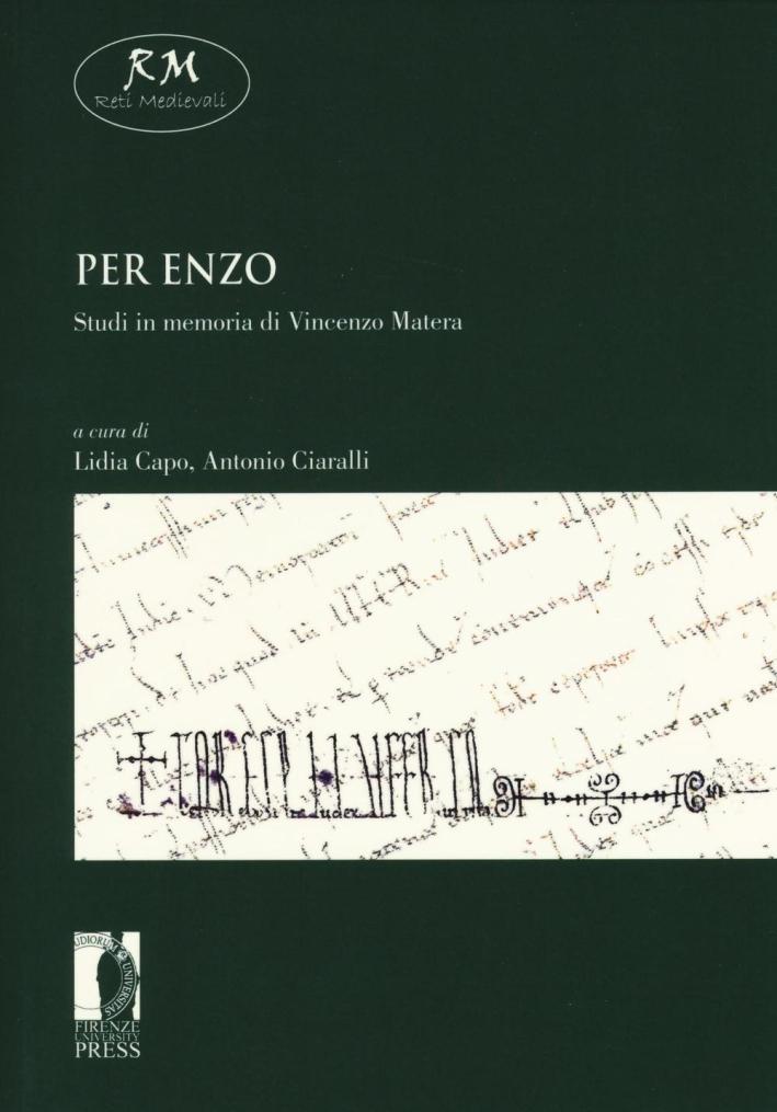 Per Enzo. Studi in memoria di Vincenzo Matera.