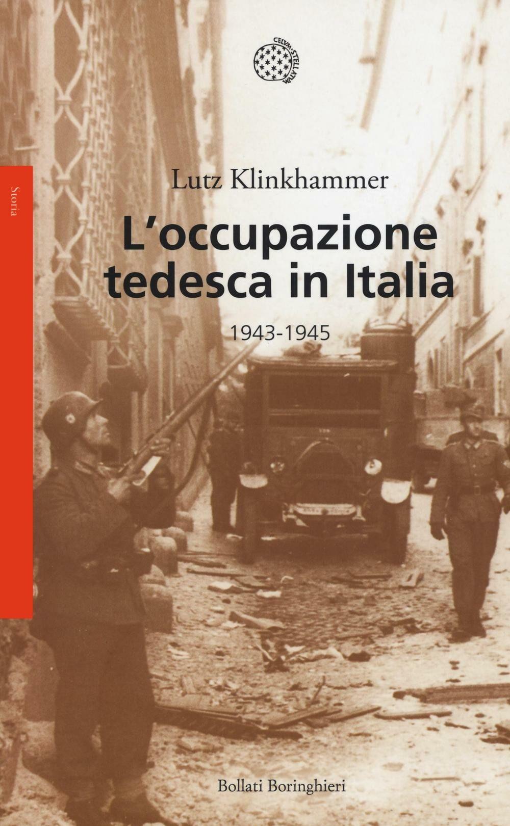 L'occupazione tedesca in Italia. 1943-1945.