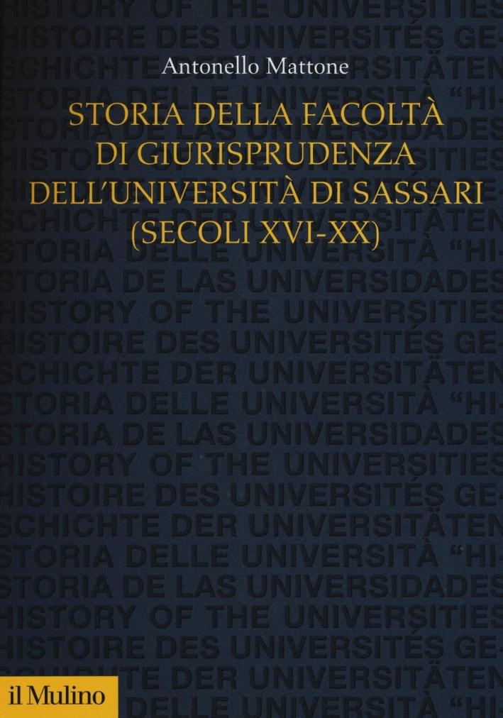 Storia della Facoltà di giurisprudenza dell'Università di Sassari.
