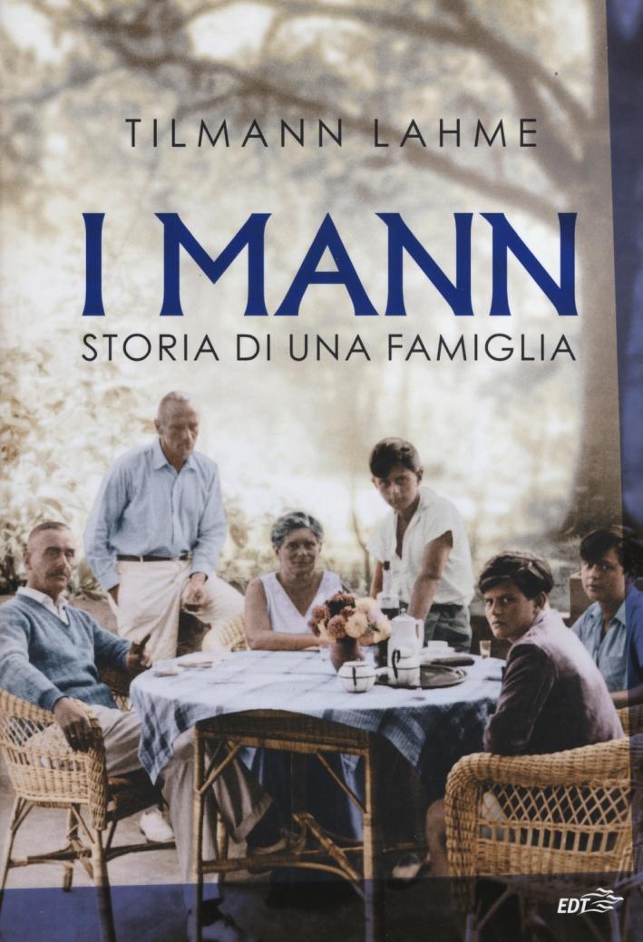 I Mann. Storia di una famiglia.