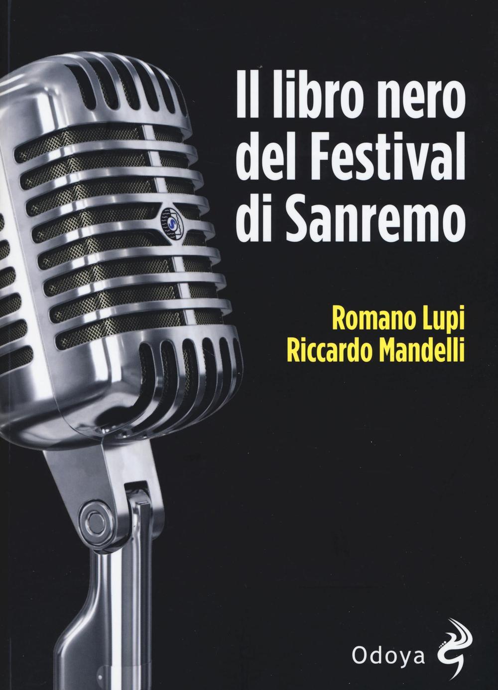 Il libro nero del Festival di Sanremo.