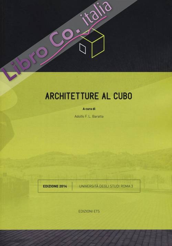 Architetture al cubo. Ediz. illustrata