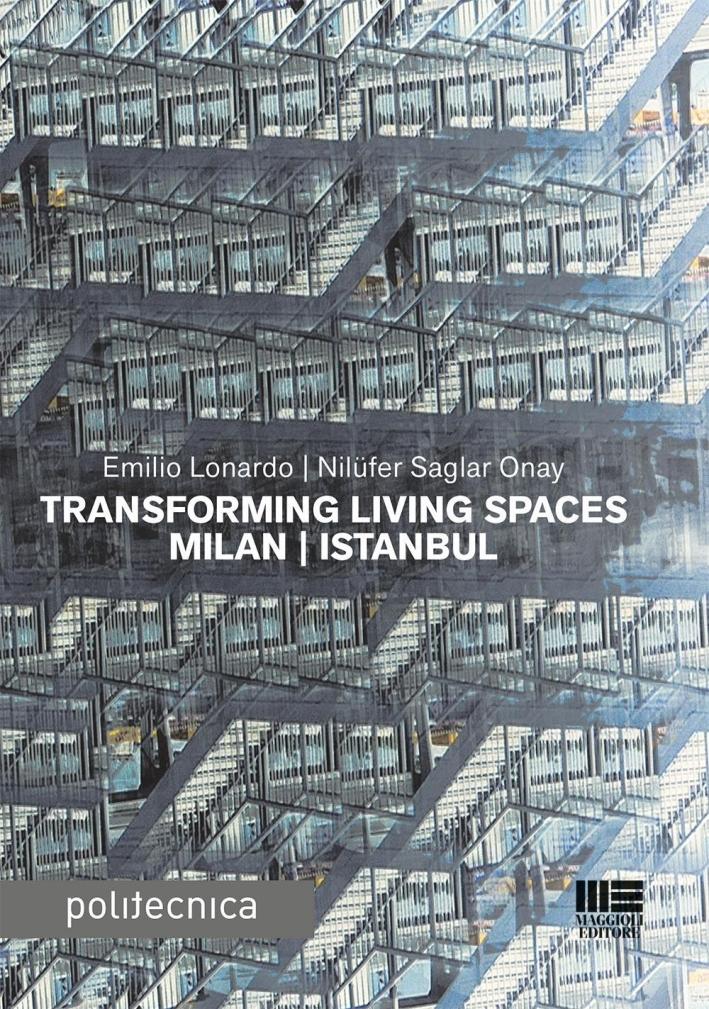 Transforming living spaces Milan-Istanbul.