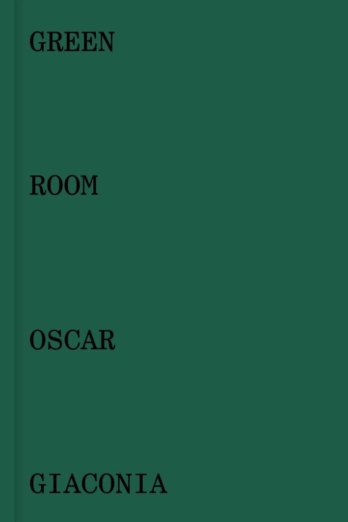Oscar Giaconia. Green room.
