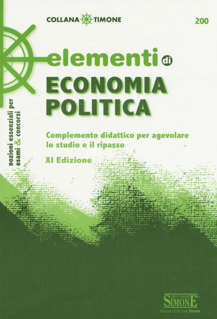 Elementi di economia politica. Complemento didattico per agevolare lo studio e il ripasso.