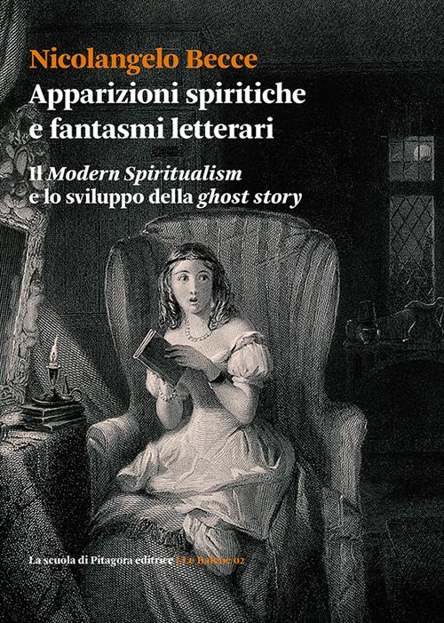 Apparizioni spiritiche e fantasmi letterari. Il