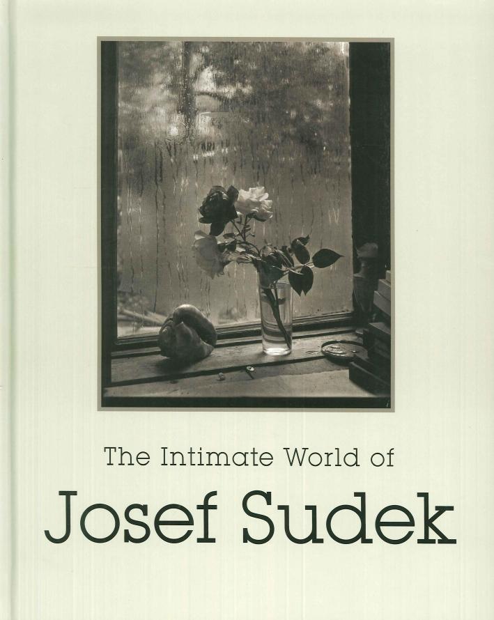 The Intimate World of Josef Sudek.