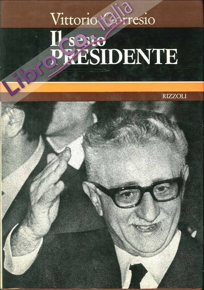 Il Sesto Presidente.