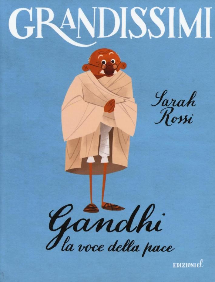 Gandhi. Voce della pace.