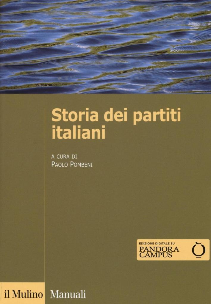 Storia dei partiti italiani. Con e-book.