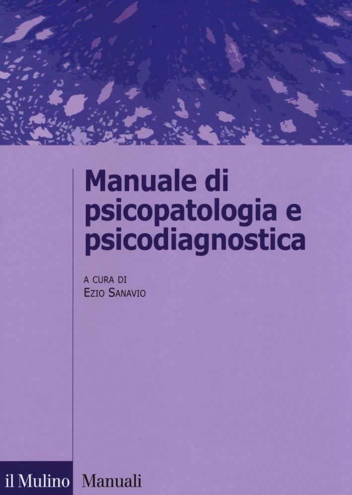 Manuale di psicopatologia e psicodiagnostica.