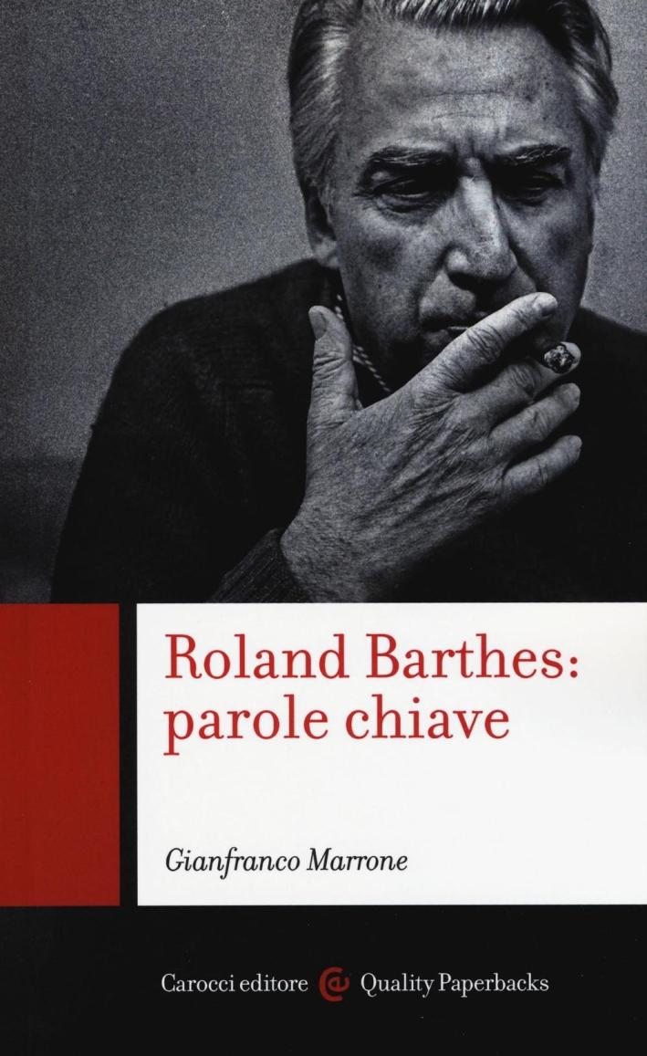 Roland Barthes: parole chiave.