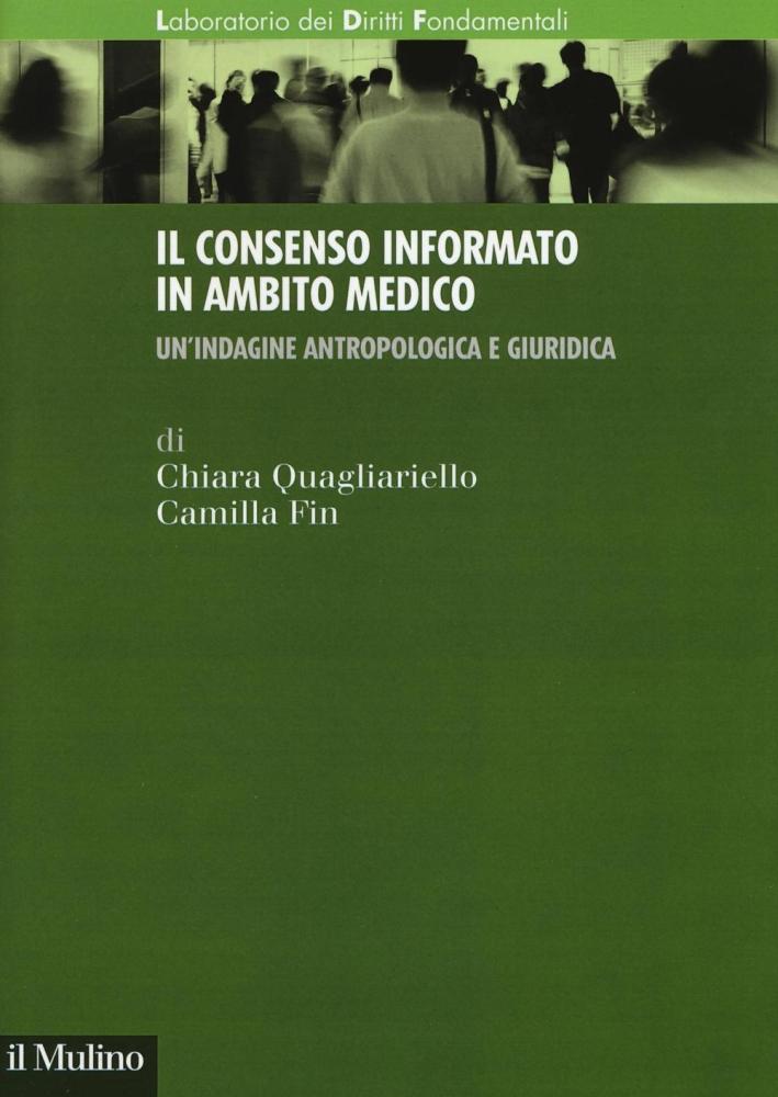 Il consenso informato in ambito medico. Un'indagine antropologica e giuridica.