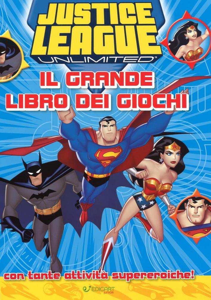 Justice League. Il grande libro dei giochi. Ediz. illustrata