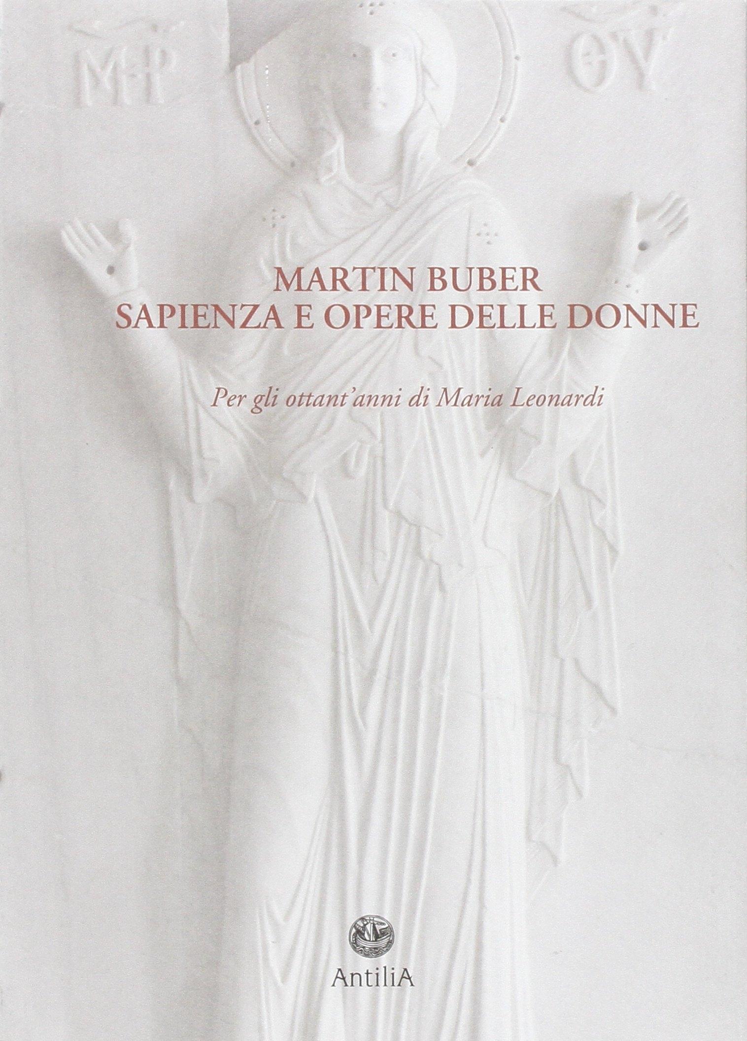 Martin Buber. Sapienza e opere delle donne.
