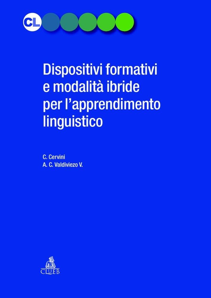 Dispositivi formativi e modalità ibride per l'apprendimento linguistico.