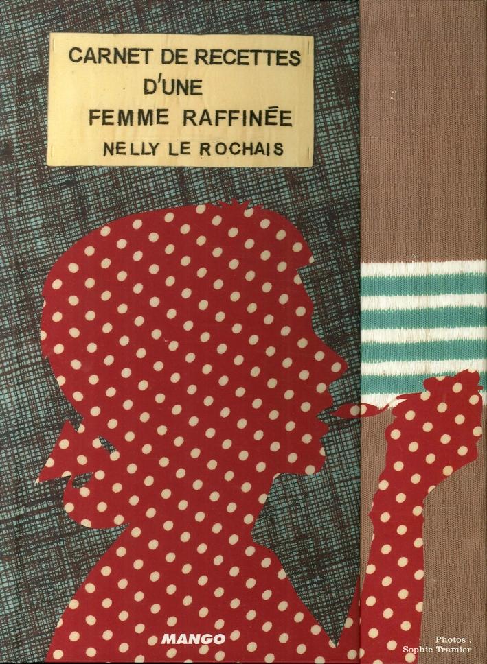Carnet De Recettes d'Une Femme Raffinée.