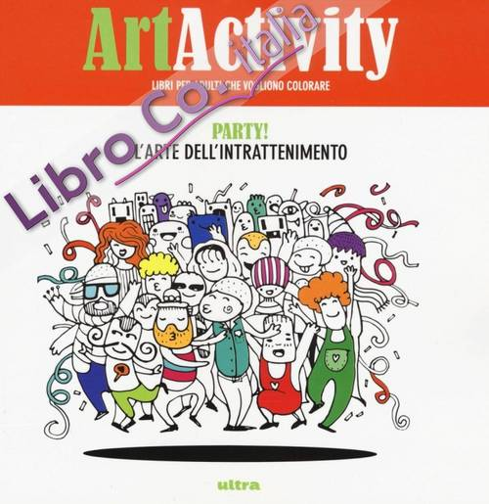 Art activity pocket. Party! L'arte dell'intrattenimento