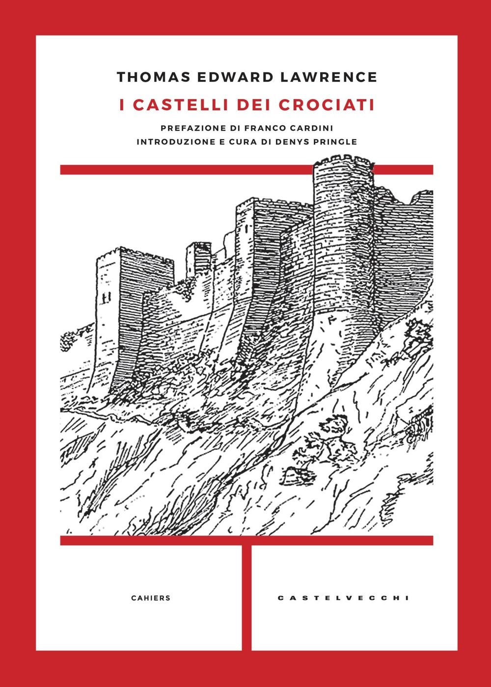 I castelli dei crociati