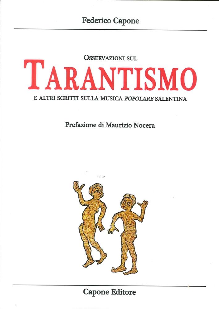 Osservazioni sul Tarantismo ed altri Scritti sulla Musica Popolare Salentina