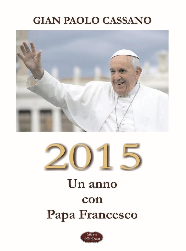 2015. Un anno con Papa Francesco