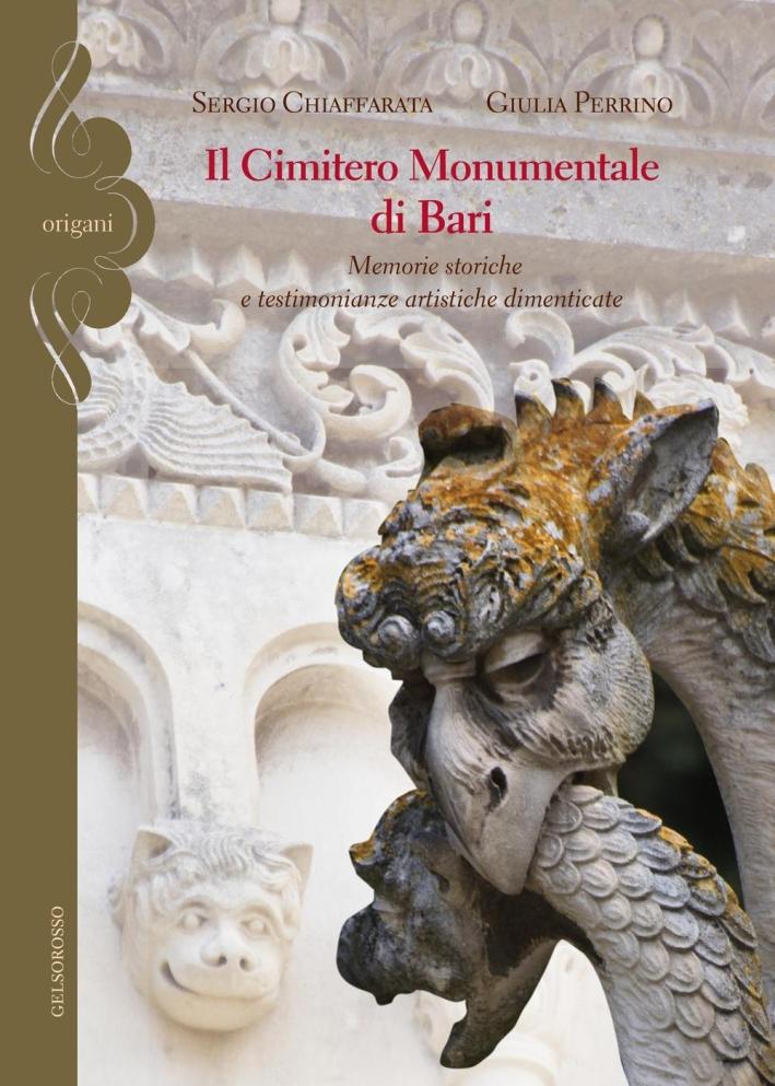 Il cimitero monumentale di Bari. Memorie storiche e testimonianze artistiche dimenticate