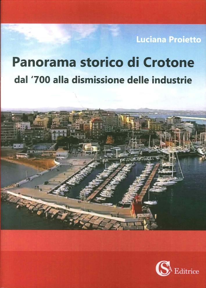 Panorama storico di Crotone dal '700 alla dismissione delle industrie