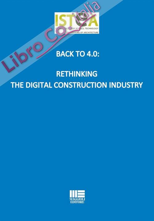Back to 4.0: Rethinking the digital construction industry.