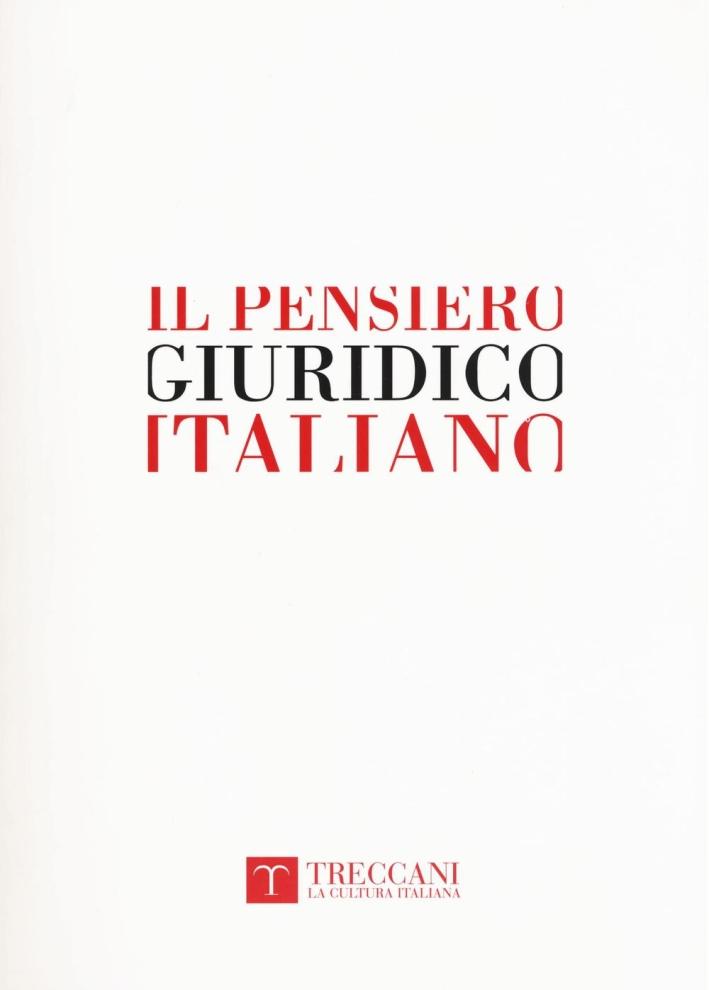 Il pensiero giuridico italiano. Dal Medioevo all'età contemporanea
