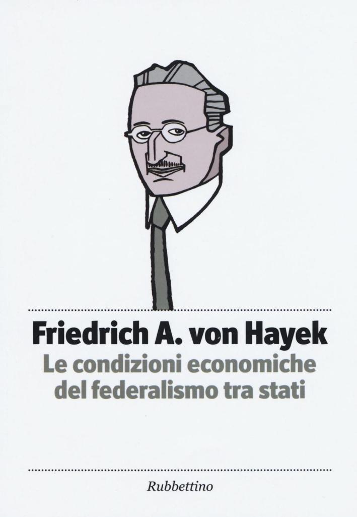 Le condizioni economiche del federalismo tra stati