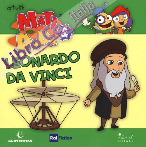 Leonardo da Vinci. Art with Matì and Dadà