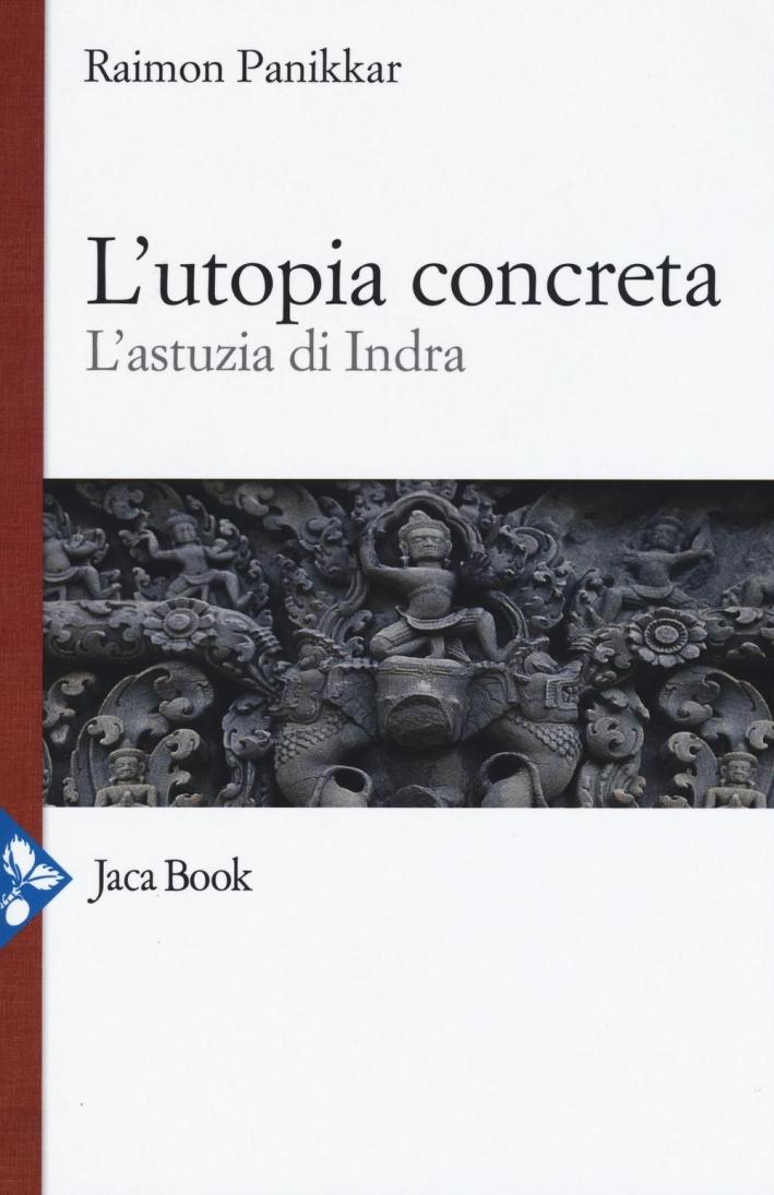 L'utopia concreta