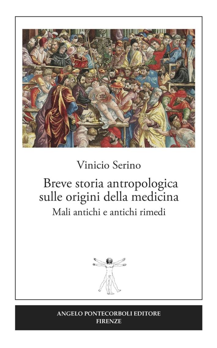 Breve storia antropologica sulle origini della medicina. Mali antichi e antichi rimedi