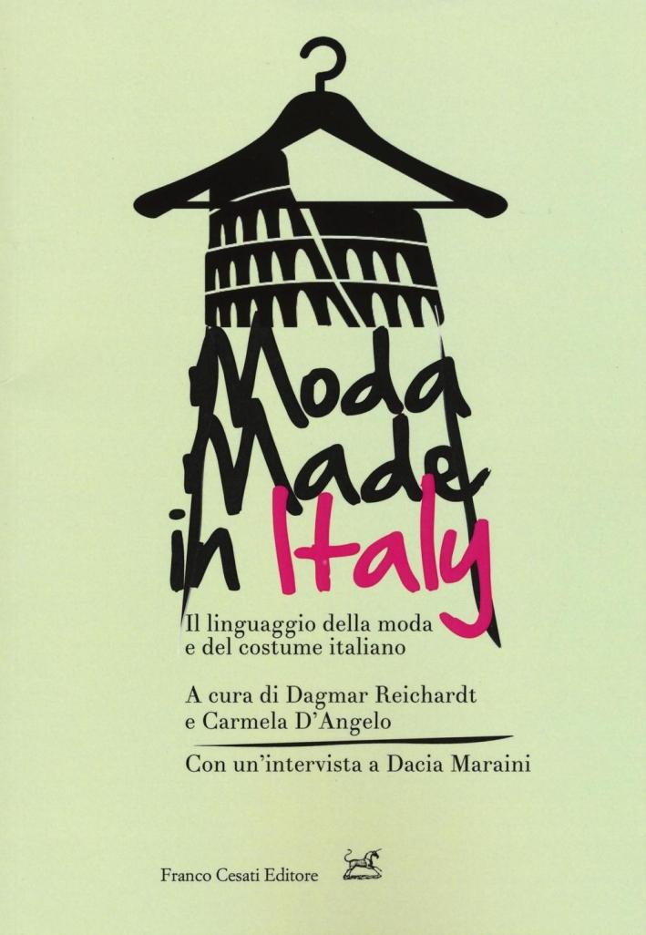 Moda made in Italy. Il linguaggio della moda e del costume italiano.